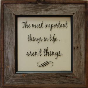 the-most-important-things-in-life-arent-things6